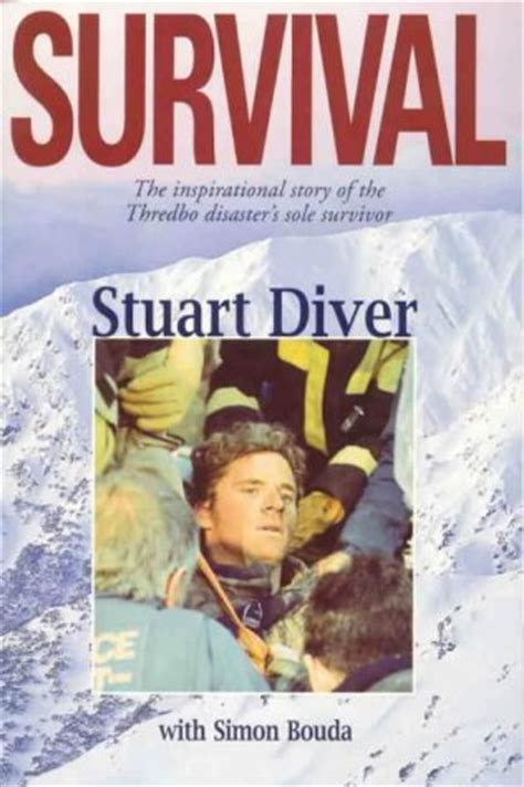 stuart book pictures survival the inspirational story of the thredbo disaster