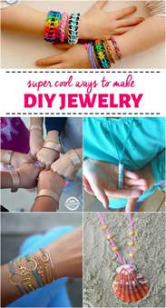 ways to make jewelry 18 cool ways to make diy jewelry