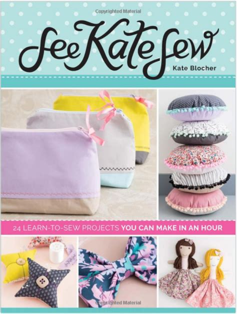 1 hour craft projects giveaway see kate sew 24 learn to sew projects you can