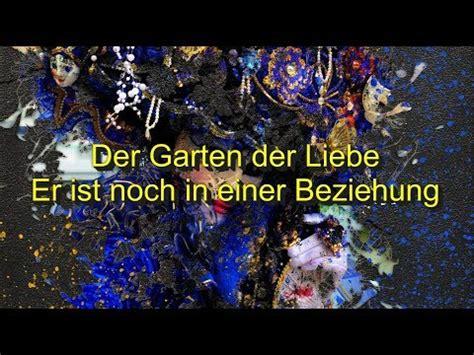 Der Garten Der Liebe by Der Garten Der Liebe Er Ist Noch In Einer Beziehung