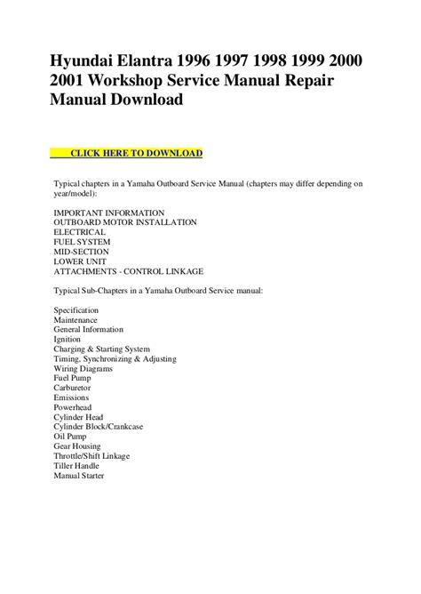 service repair manual free download 1998 hyundai accent navigation system hyundai elantra 1996 1997 1998 1999 2000 2001 workshop service manual