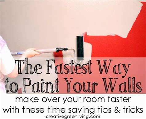 paint quickly the fastest way to paint your walls creative green living