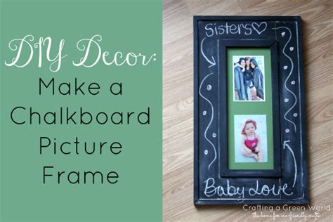 diy decor a chalkboard picture frame crafting a