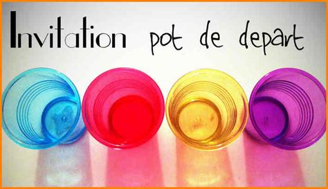 6 invitation pot de depart collegue format lettre