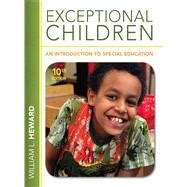 exceptional children an introduction to special education 10th edition isbn 9780132626163 exceptional children an introduction