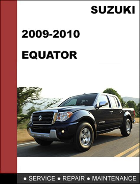 service manual service manual for a 2009 suzuki equator service manual 2011 suzuki equator