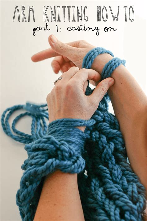 how to end arm knitting arm knitting how to photo tutorial part 1 on