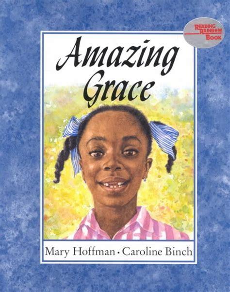 amazing picture books mrs nguyen s book amazing grace