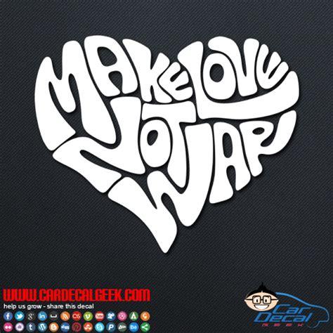 Car Wall Stickers make love not war heart car window amp wall decal sticker