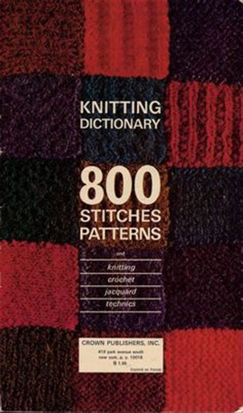 knitting dictionary vintage knitting dictionary 800 stitches pattern book mon