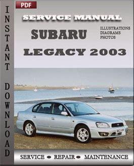 best auto repair manual 2011 subaru legacy parental controls subaru legacy 2003 service repair servicerepairmanualdownload com
