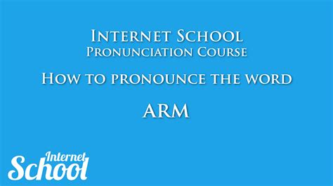 how to pronounce how to pronounce arm pronunciation lesson
