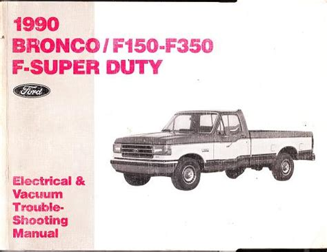 electric and cars manual 1990 ford bronco seat position control 1990 ford bronco f150 f250 f350 f superduty factory electrical and vacuum trouble shooting