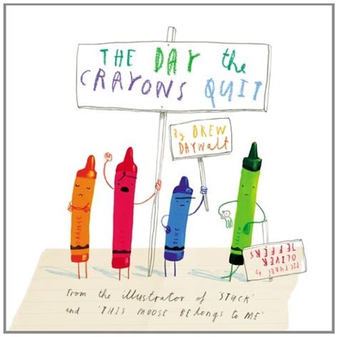 crayon picture book day the crayons quit books for