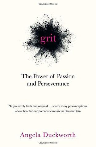 grit the power of and perseverance inside the mind of a bibliophile grit by angela duckworth