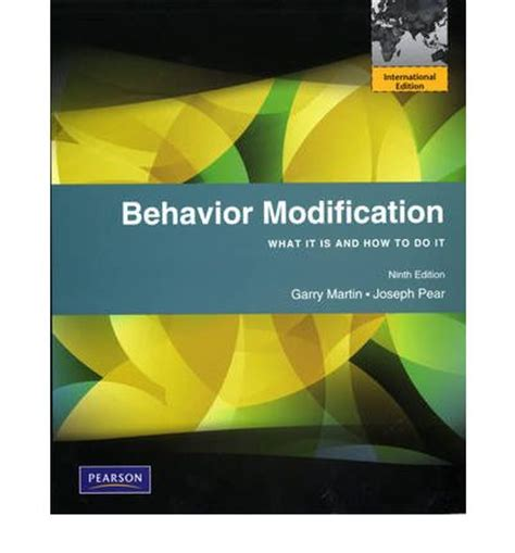 Behavior Modification Garry Martin by Behavior Modification What It Is And How To Do It Garry