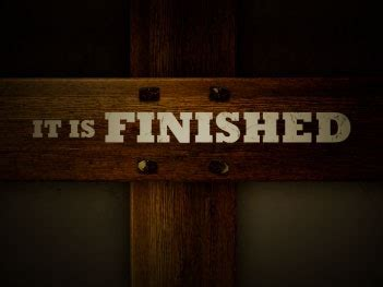 is finished it is finished lutheran church