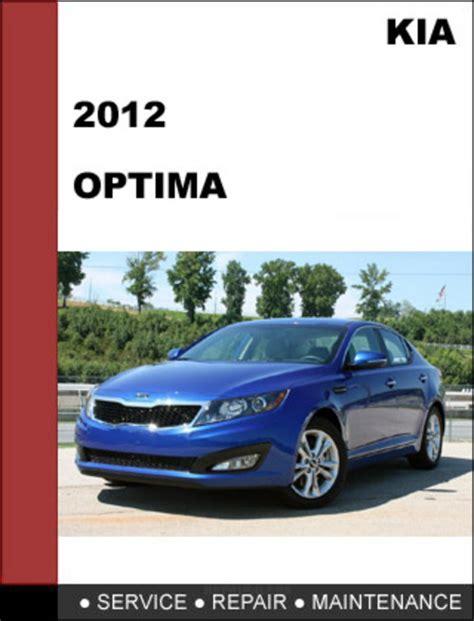 car maintenance manuals 2005 kia optima engine control kia optima 2012 factory service repair manual download download m