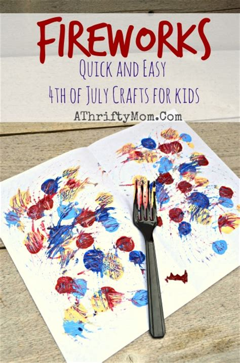 easy fourth of july crafts for painted fireworks and easy 4th of july craft ideas