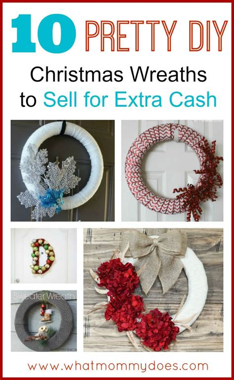 ideas to sell for wreaths to make and sell for the holidays what