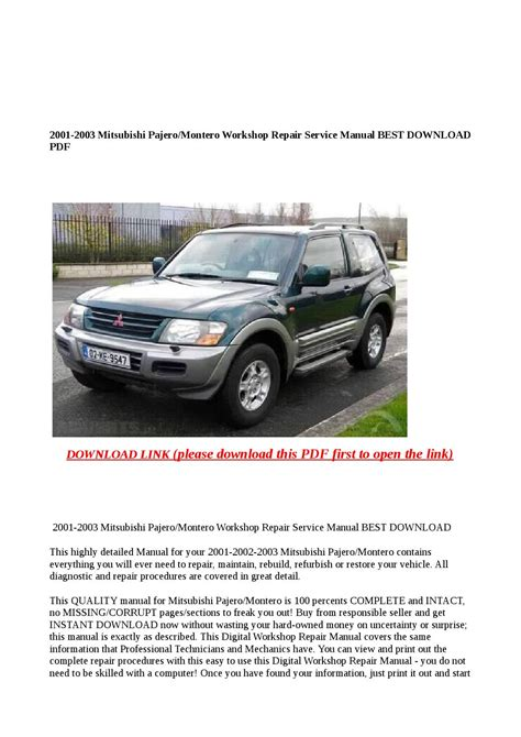 mitsubishi pajero montero workshop manual pdf download 2001 2003 mitsubishi pajero montero workshop repair service manual best download pdf by abcdeefr