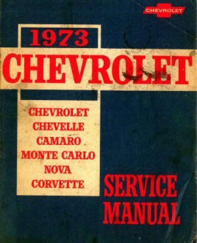 1974 chevrolet camaro corvette monte carlo nova chevelle factory service manual factory used 1973 chevrolet chevelle camaro monte carlo nova and corvette service manual