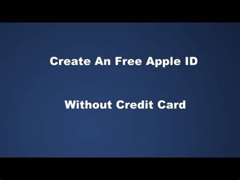make a apple id without a credit card how to create an free apple id without credit card