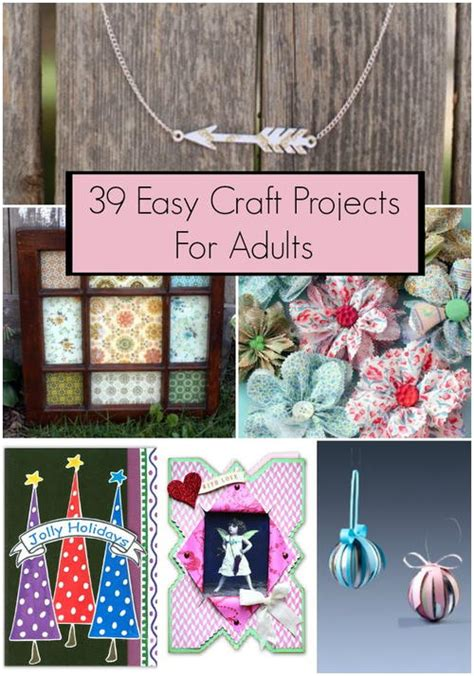 projects for adults 39 easy craft projects for adults