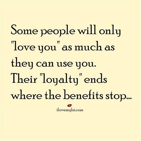 can use you or use you benefit and relationship quotes
