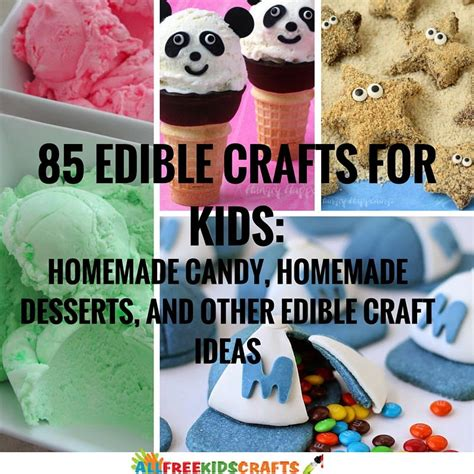 edible kid crafts 85 edible crafts for