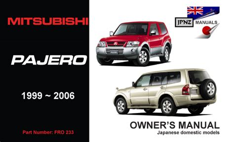 auto repair manual online 1998 mitsubishi pajero user handbook service manual automotive repair manual 2006 mitsubishi pajero user handbook mitsubishi