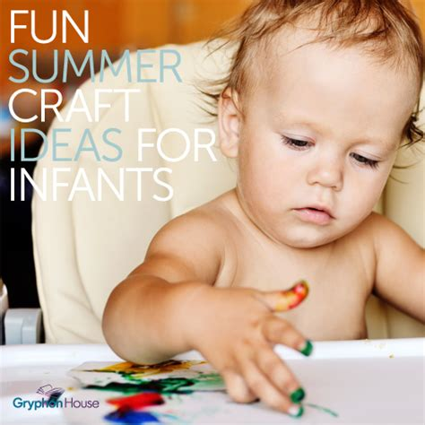 infant craft ideas summer craft ideas for infants activities gryphon house