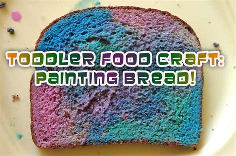 arts craft projects toddlers toddler craft project painting bread for snack time woo