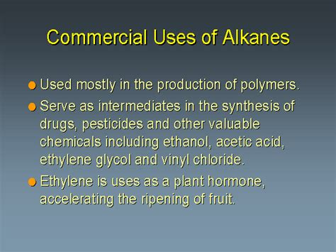 use of commercial uses of alkanes