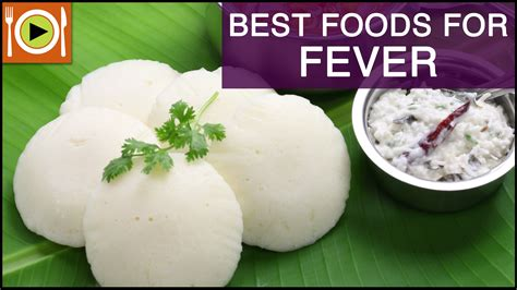 food for best foods for fever healthy recipes