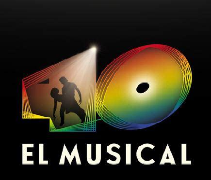 entradas cuarenta principales 40 el musical en el teatro auditorio de roquetas de mar