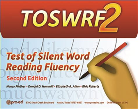 assessment for reading third edition test of silent word reading fluency second edition toswrf 2