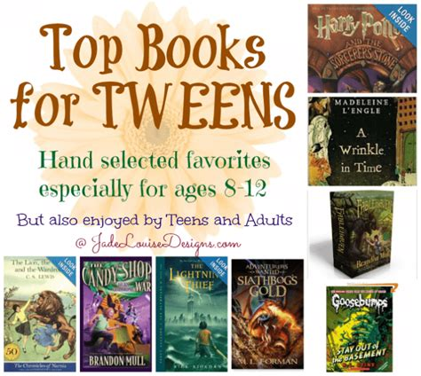 for ages 8 12 top books for tweens ages 8 12 to encourage a of reading