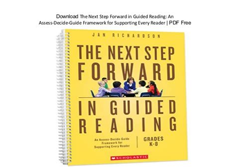 the next step forward in guided reading an assess decide guide framework for supporting every reader the next step forward in guided reading an assess decide
