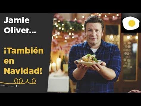 canal cocina jamie oliver 161 celebra la navidad con jamie oliver y canal cocina youtube