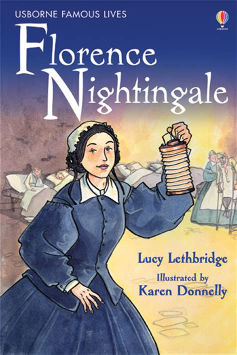 a picture book of florence nightingale florence nightingale at usborne children s books