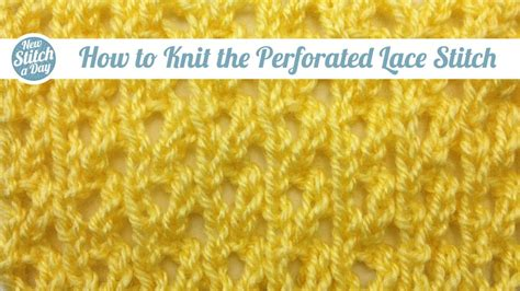 how to knit eyelet lace eyelet archives new stitch a day