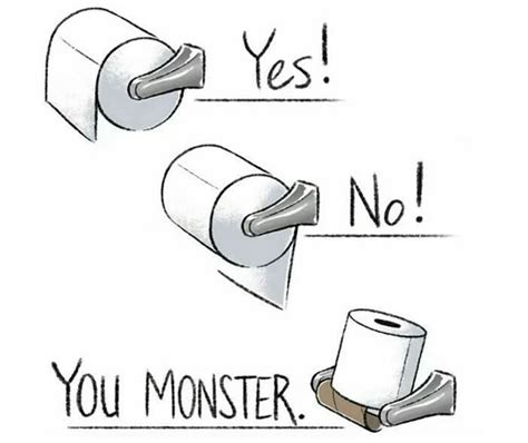 Toilet Paper You Monster by What Your Toilet Paper Reveals About Your Personality
