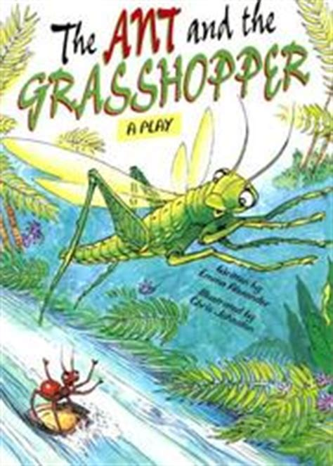 the ant and the grasshopper picture book the ant and the grasshopper a play literacy tree what a