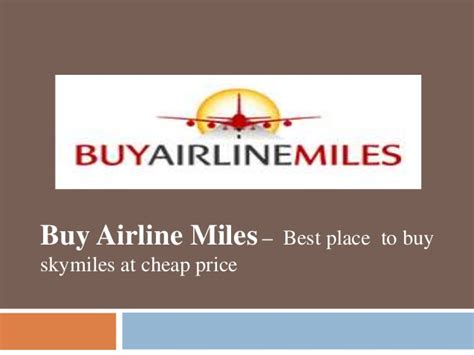best place to buy buy airline best place to buy skymiles at cheap price