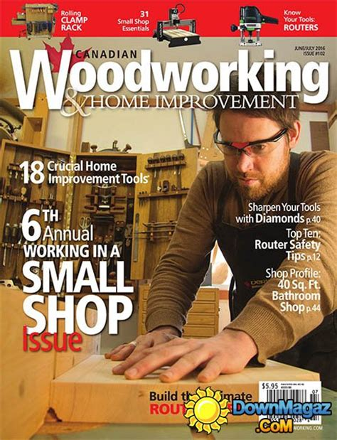 canadian woodworking magazine canadian woodworking home improvement 102 june july