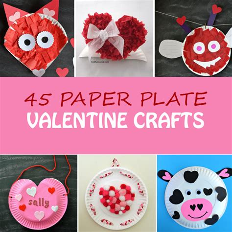 paper craft valentines 45 paper plate crafts for non gifts