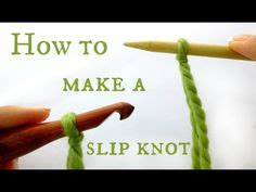 how to make slip knot for knitting crafty ideas on gimp bracelets how to knit