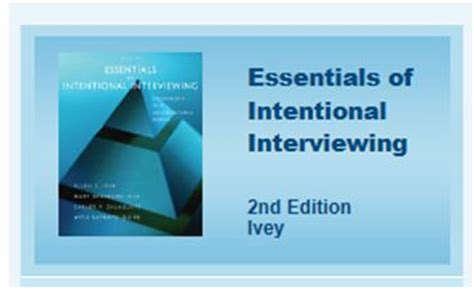 essentials of intentional interviewing counseling in a multicultural world angela lewis consulting 187 microskills