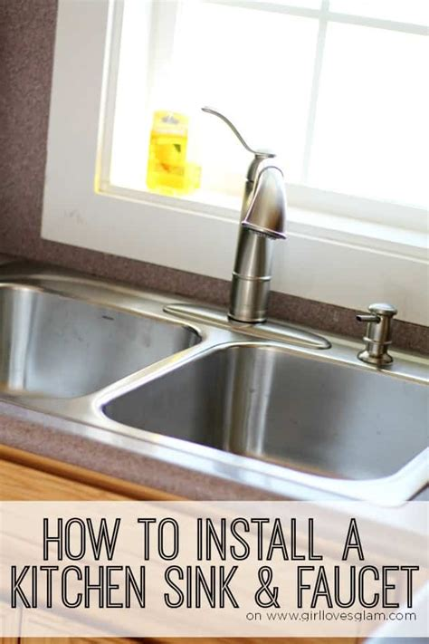 installing new kitchen faucet how to install a kitchen sink and faucet glam